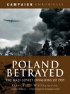 Poland Betrayed (eBook): The Nazi-Soviet Invasions of 1939